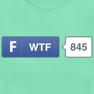 FB button - WTF T-Shirts - Women's T-Shirt