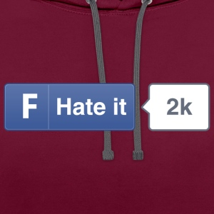 FB button - Hate Hoodies & Sweatshirts - Contrast Colour Hoodie
