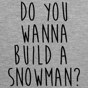 DO YOU WANT TO BUILD A SNOWMAN? Tank Tops - Herre Premium tanktop