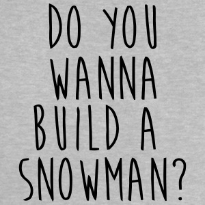 DO YOU WANT TO BUILD A SNOWMAN? Magliette - Maglietta per neonato