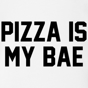 PIZZA IS MY BABE Tee shirts - Body bébé bio manches courtes
