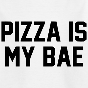 PIZZA IS MY BABE Shirts - Kinderen T-shirt
