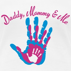 Daddy, Mommy and Me T-Shirts - Frauen Premium T-Shirt