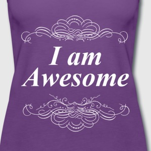I am Awesome Tops - Women's Premium Tank Top