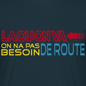 la ou on va Tee shirts - T-shirt Homme