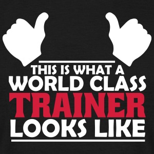 world class trainer T-Shirts - Men's T-Shirt