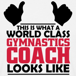 world class gymnastics coach T-Shirts - Men's T-Shirt