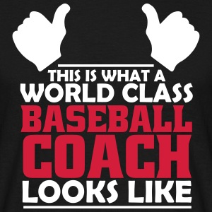 world class baseball coach T-Shirts - Men's T-Shirt