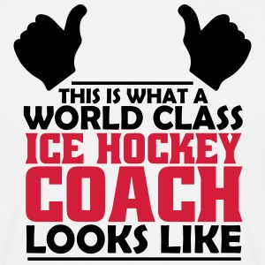 world class ice hockey coach T-Shirts - Men's T-Shirt