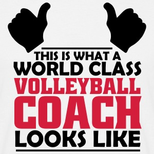 world class volleyball coach T-Shirts - Men's T-Shirt