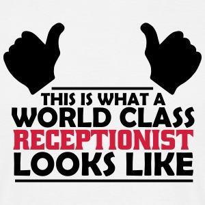 world class receptionist T-Shirts - Men's T-Shirt