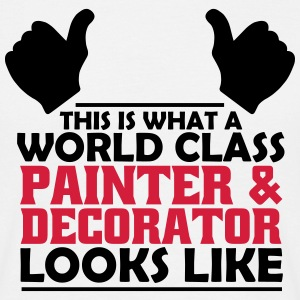 world class painter & decorator T-Shirts - Men's T-Shirt