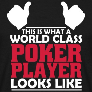 world class poker player T-Shirts - Men's T-Shirt
