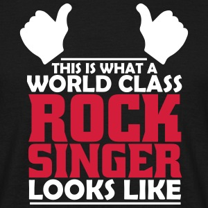 world class rock singer T-Shirts - Men's T-Shirt