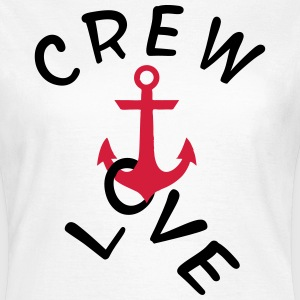 Crew Love - Frauen T-Shirt