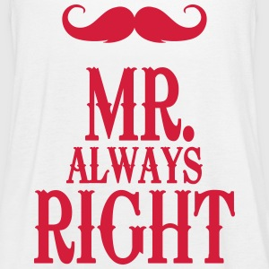 White Mr. always right Tops - Women's Tank Top by Bella