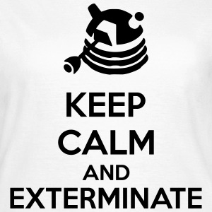 Keep Calm And Exterminate Magliette - Maglietta da donna
