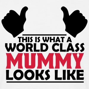 world class mummy T-Shirts - Men's T-Shirt