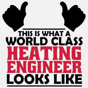 world class heating engineer T-Shirts - Men's T-Shirt