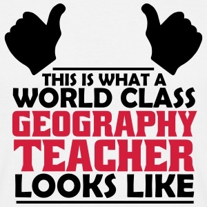 world class geography teacher T-Shirts - Men's T-Shirt