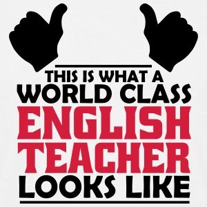 world class english teacher T-Shirts - Men's T-Shirt