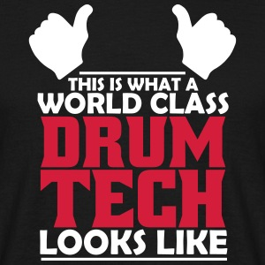 world class drum tech T-Shirts - Men's T-Shirt