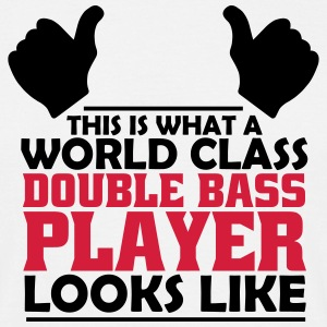 world class double bass player T-Shirts - Men's T-Shirt
