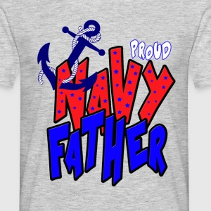 Proud Navy Father T-Shirts - Men's T-Shirt