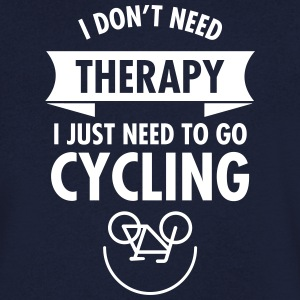 I Don't Need Therapy - I Just Need To Go Cycling T-shirts - T-shirt med v-ringning herr