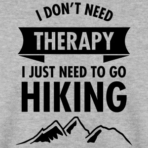 I Don't Need Therapy - I Just Need To Go Hiking Gensere - Genser for menn