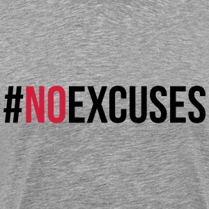 No Excuses  T-skjorter - Premium T-skjorte for menn