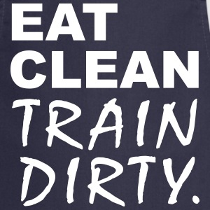 Eat Clean Train Dirty Tabliers - Tablier de cuisine