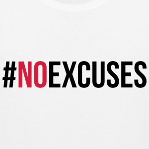 No Excuses  Tanktops - Mannen Premium tank top