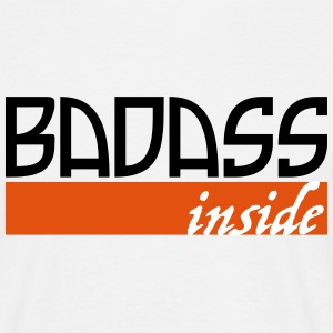 Badass Inside - Men's T-Shirt