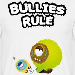 Bullies rule Tee shirts - T-shirt Homme