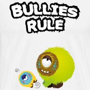 Bullies rule T-shirts - Herre premium T-shirt