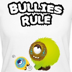 Bullies rule T-Shirts - Frauen Bio-T-Shirt