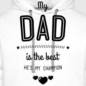 my dad is best Sweat-shirts - Sweat-shirt à capuche Premium pour hommes