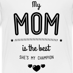 my mom is best T-Shirts - Teenager Premium T-Shirt
