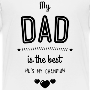 my dad is best Shirts - Teenage Premium T-Shirt