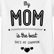 my mom is best T-Shirts