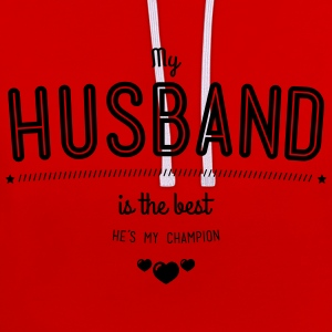my husband is best Gensere - Kontrast-hettegenser