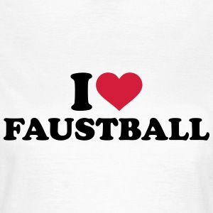 I love Faustball T-Shirts - Frauen T-Shirt