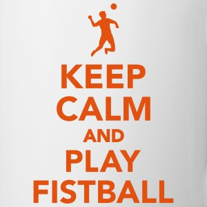 Keep calm and play Fistball Tassen & Zubehör - Tasse