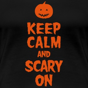Keep Calm And Scary On T-Shirts - Frauen Premium T-Shirt