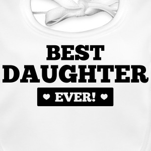 Best daughter ever Accessories - Baby Organic Bib