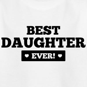 Best daughter ever Shirts - Kinderen T-shirt