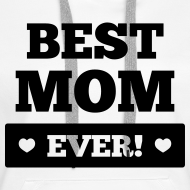 Motiv ~ Best mom ever Pullover & Hoodies