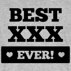 Best xxx ever T-Shirts - Männer Bio-T-Shirt