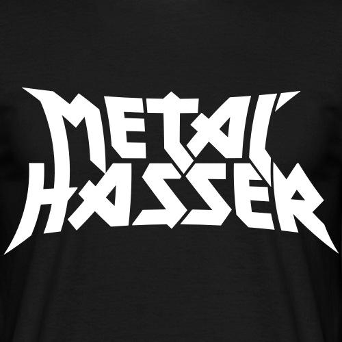 Metal-Hasser